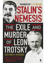 Bertrand Patenrude | Stalin's Nemesis: The Exile and Murder of Leon Trotsky