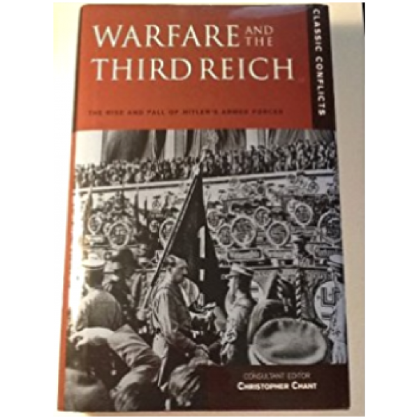 Chris Chant | Warfare and the third reich 1
