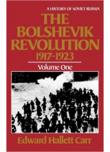 E H Carr | The Bolshevik revolution 1917-1923