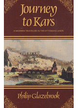 Philip Glazebrook | Journey To Kars (Travel Library)