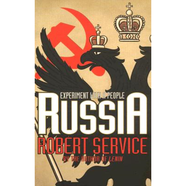Robert Service | Russia: Experiment With A People 1