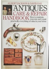 Albert Jackson & David Day | The Antiques Care and Repair Handbook