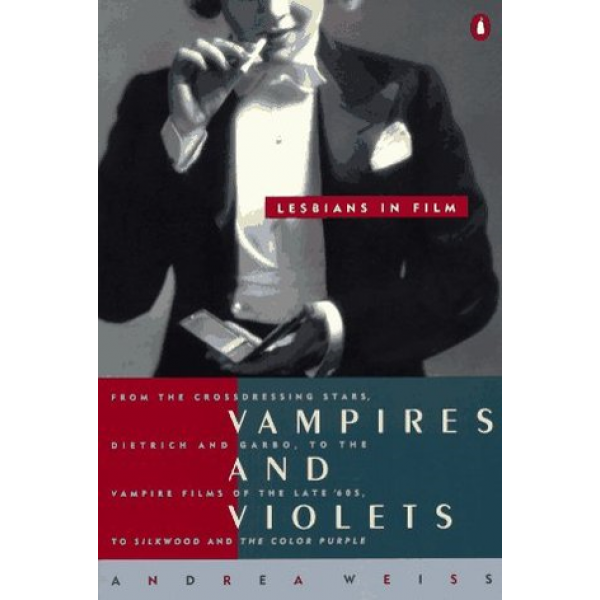 Andrea Weiss   Vampires and violets 1