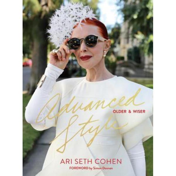 Ari Seth Cohen | Advanced Style: Older and Wiser 1