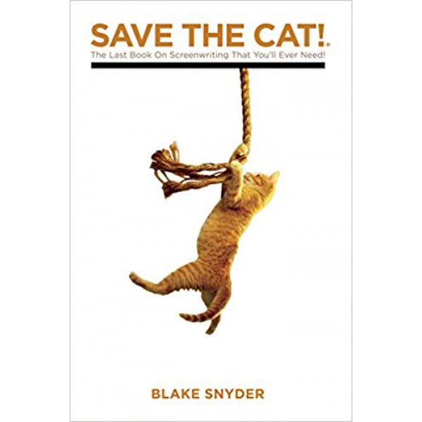 Blake Snyder | Save the Cat  1