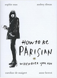 Caroline de Maigret | How to be Parisian