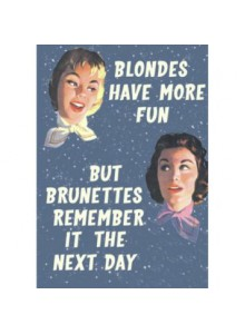 Greeting Card | Blondes Brunettes