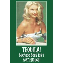 Greeting Card | Tequila! Because Beer Isn'T