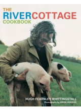 Hugh Fearnley Whittingstall | The river cottage cookbook
