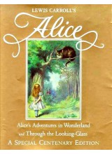 Lewis Carroll | Alice's Adventures in Wonderland Centenary Edition