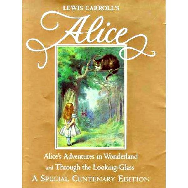"Lewis Carroll   Alice""s Adventures in Wonderland Centenary Edition 1"