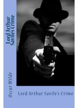 Oscar Wilde | Lord Arthur Saviles Crime
