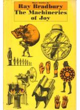 Ray Bradbury | The Machineries Of Joy