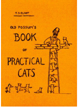 T S Elliot | Old possums book of practical cats