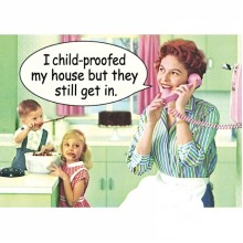Метален Магнит I Child Proof my House