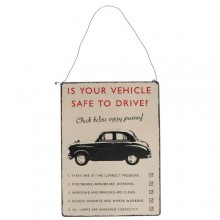 Метален знак | Is Your Vehicle Safe
