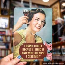 Метална табела I DRINK COFFEE