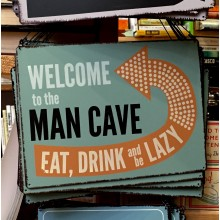 Метална табела Welcome To The Man Cave