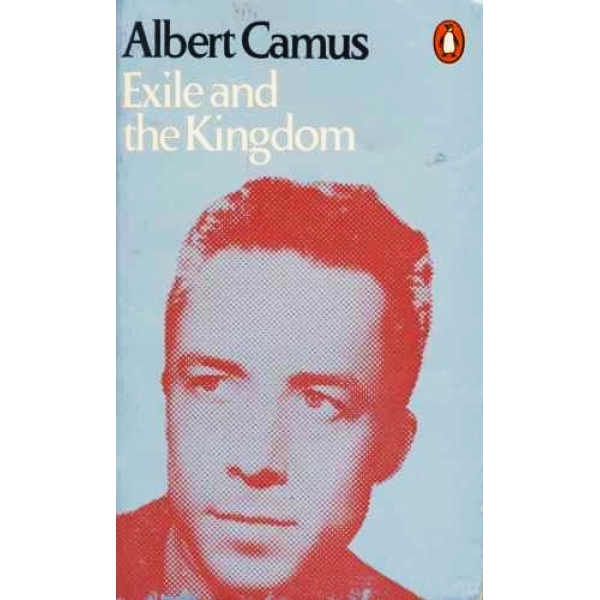 Albert Camus | Exile And The Kingdom 1