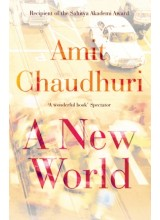 Amit Chaudhuri | A New World
