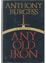 Anthony Burgess | Any old iron