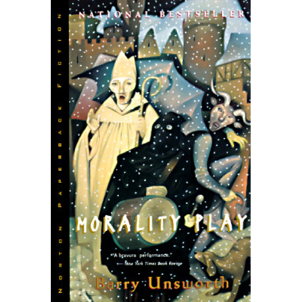 Barry Unsworth | Morality Play 1