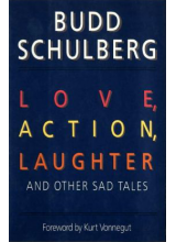 Budd Schulberg | Love, action