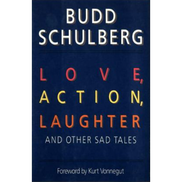 Budd Schulberg | Love, action 1