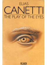 Elias Canetti | The Play Of The Eyes