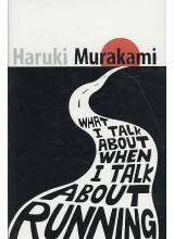 Haruki Murakami |What I Talk About When I Talk About Running