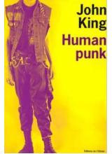 John King | Human Punk