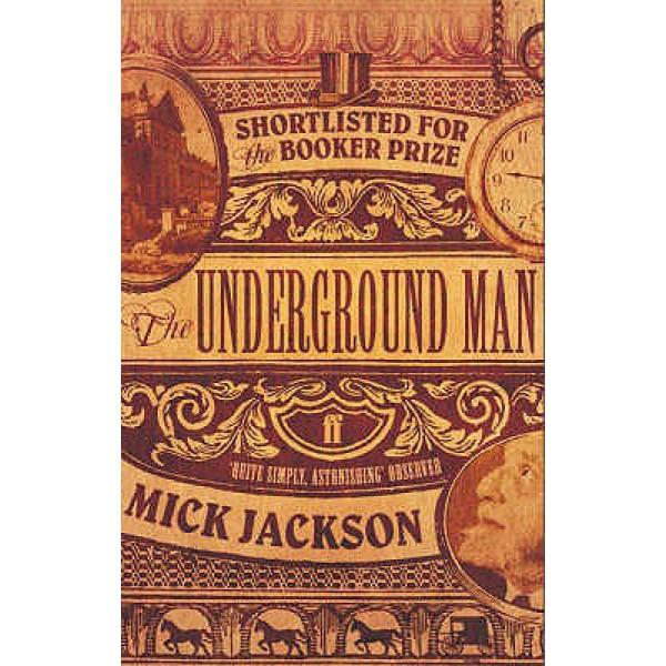 Mick Jackson   The underground man 1