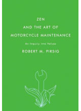 Robert M Pirsig | Zen and the Art of Motorcycle Maintenance