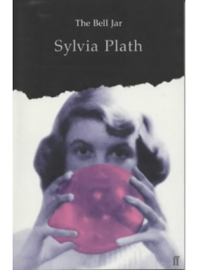 The Bell Jar | Sylvia Plath