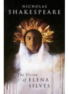 Vision Of Elena Silves, The | Nicholas Shakespeare