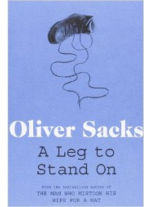Oliver Sacks | A leg to stand on