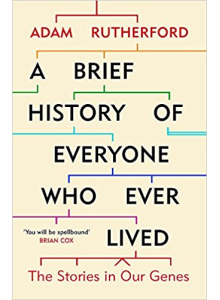 Adam Rutherford | A brief history of everyone who ever lived