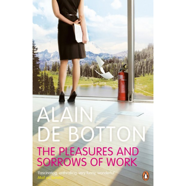 Alai de Botton | The pleasures and sorrows of work 1