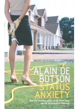 Alain de Botton | Status Anxiety