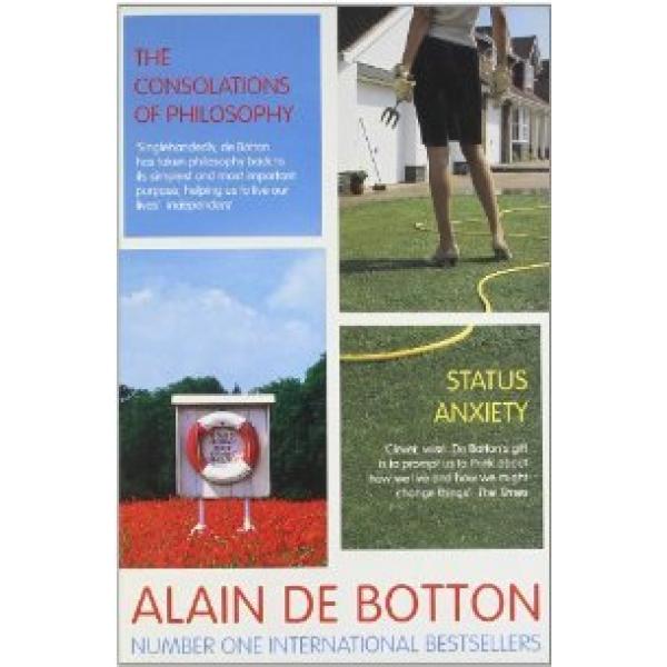 Alain de Botton   The Consolations of Philosophy / Status Anxiety 1