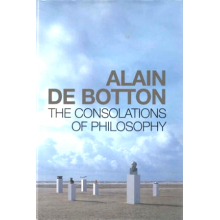 Alain DeBotton | The Consolations Of Philosophy