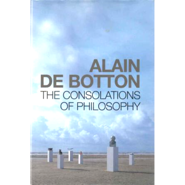Alain DeBotton | The Consolations Of Philosophy 1