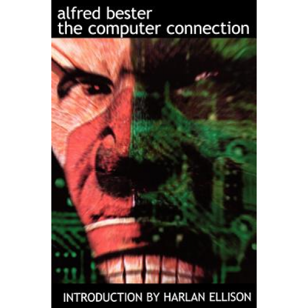Alfred Bester | The computer connection 1