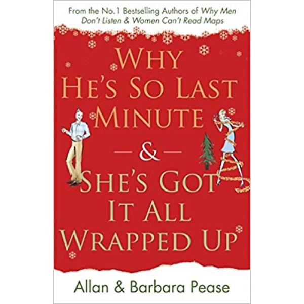 Allan Pease and Barbara Pease | Why Hes So Last Minute And Shes Got It All Wrapped Up 1