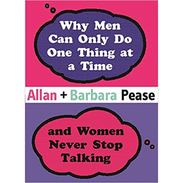 Allan Pease | Why Men Can Only Do One Thing At a Time 1