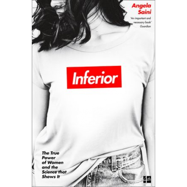 Angela Saini | Inferior 1
