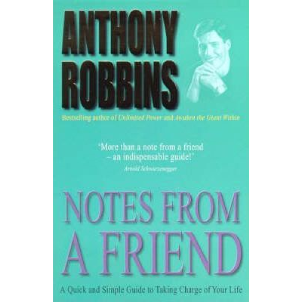 Anthony Robbins | Notes from a friend 1