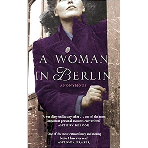 Antony Beevor | A Woman in Berlin 1