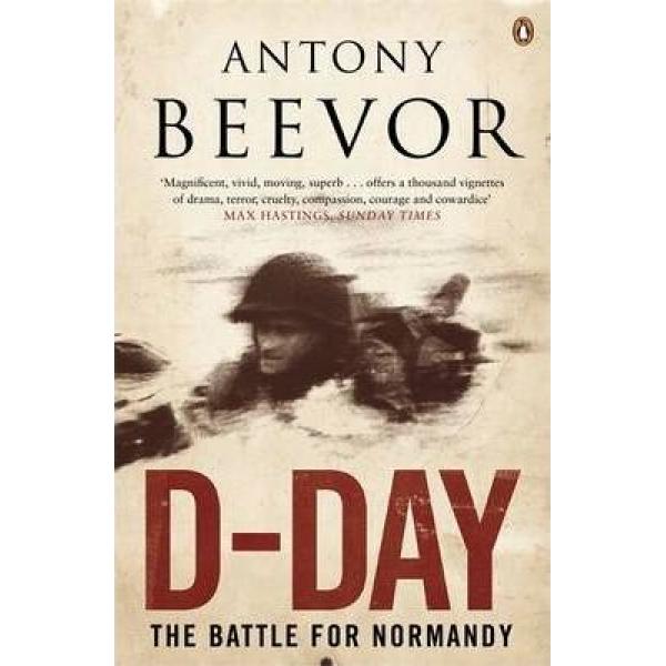 Antony Beevor   D-Day 1