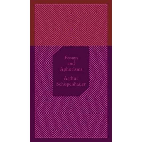 Arthur Schopenhauer | Essays and Aphorisms 1